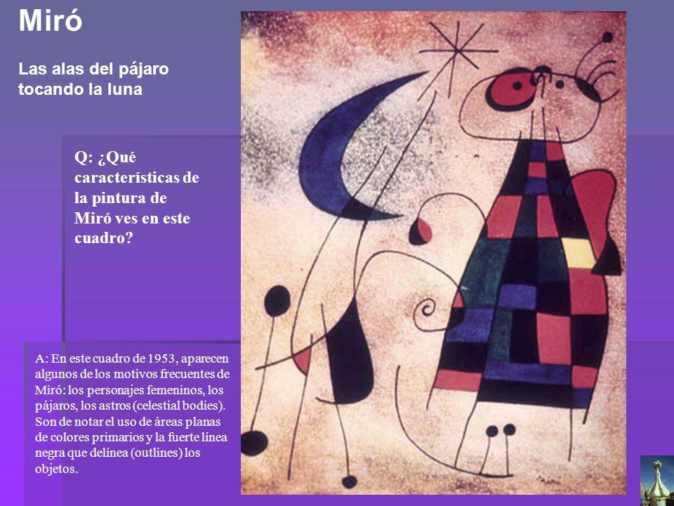 Q: ¿Qué características de la pintura de Miró ves en este cuadro? A: En este cuadro de 1953, aparecen algunos de los motivos frecuentes de Miró: los p