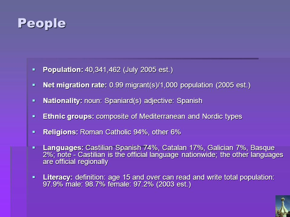 People Population: 40,341,462 (July 2005 est.) Population: 40,341,462 (July 2005 est.) Net migration rate: 0.99 migrant(s)/1,000 population (2005 est.