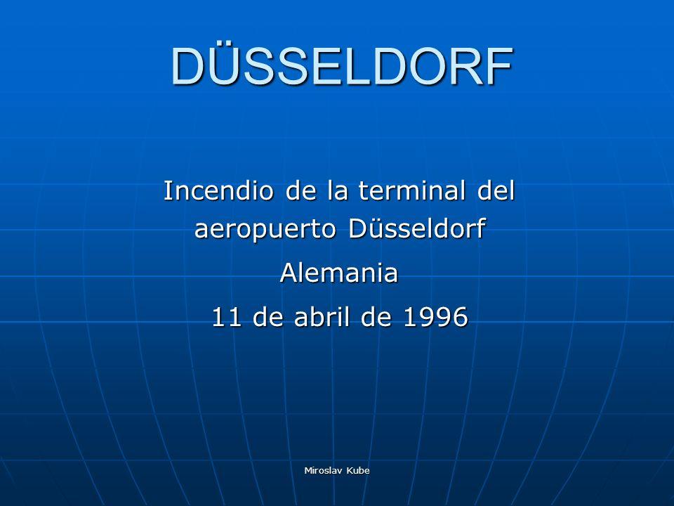 Miroslav Kube DÜSSELDORF Incendio de la terminal del aeropuerto Düsseldorf Alemania 11 de abril de 1996
