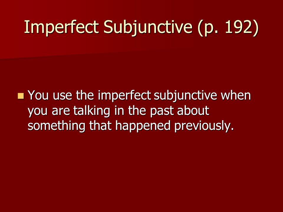 Imperfect Subjunctive (contd) Compare: Compare: –Present Subjunctive –Its too bad (right now) that he broke his leg and couldnt compete –Es una lástima que se haya roto la pierna y que no haya podido competir.