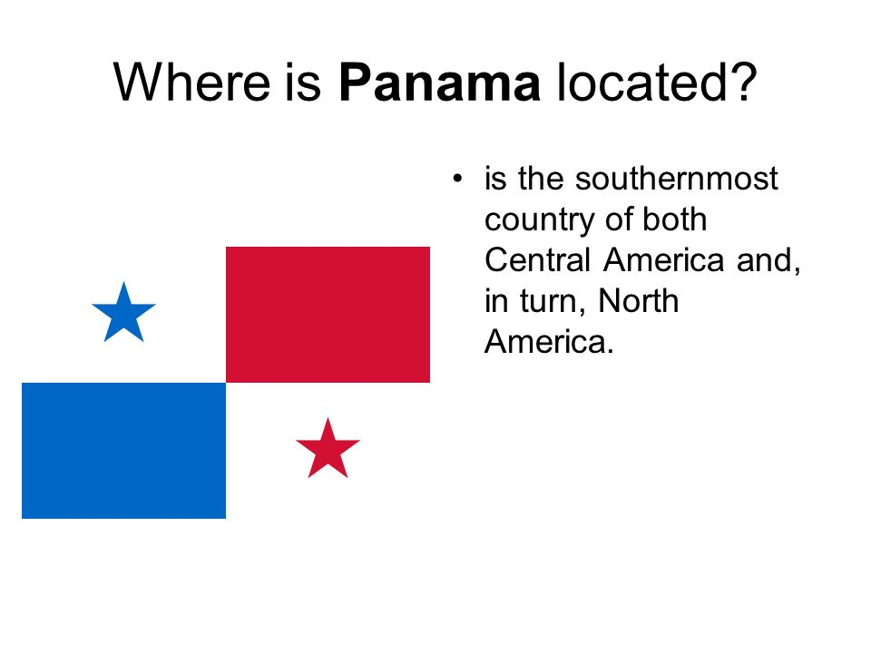 Where is Panama located.