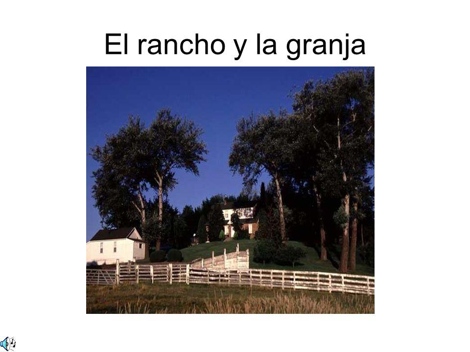 El rancho y la granja