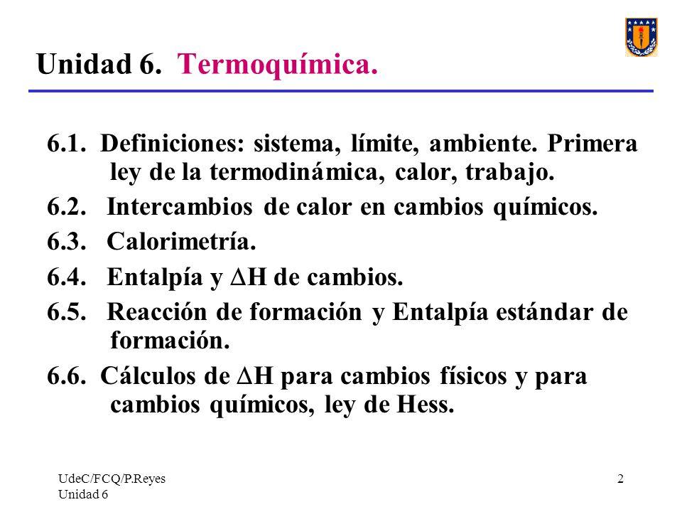 UdeC/FCQ/P.Reyes Unidad 6 73 Problema 8.