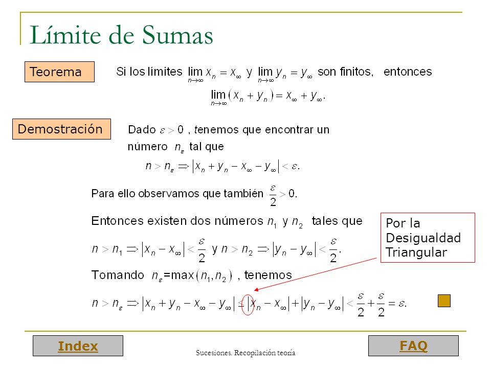 Index FAQ Sucesiones. Recopilación teoría Límite de Sumas Teorema Demostración Por la Desigualdad Triangular
