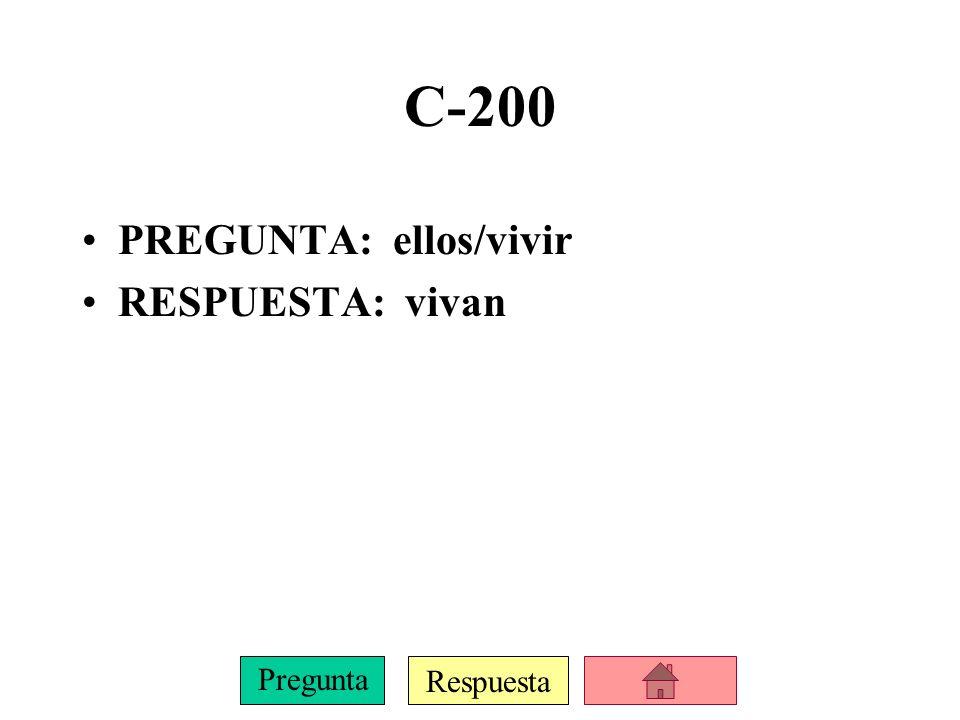 Respuesta Pregunta C-100 PREGUNTA: yo/hablar RESPUESTA: hable