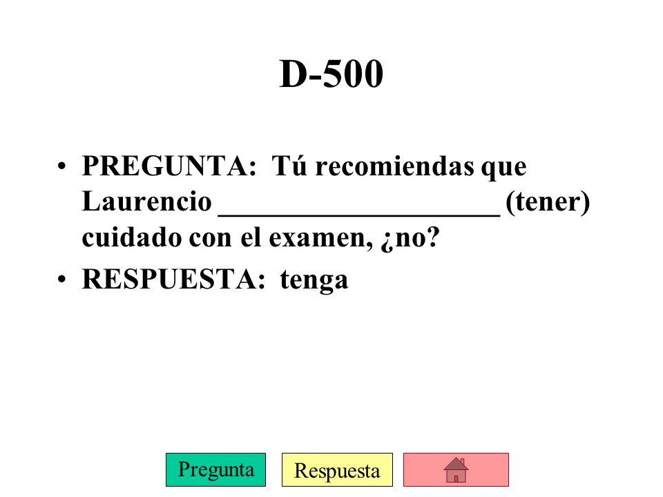 Respuesta Pregunta D-400 PREGUNTA: Ellos esperan ______________ (hacer) la tarea más tarde.