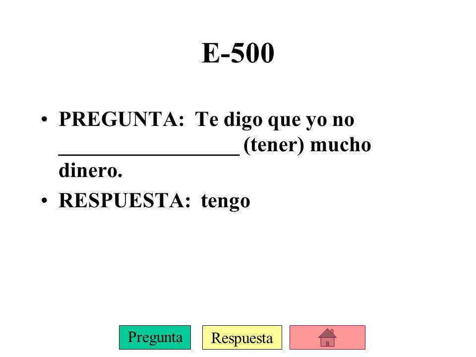 Respuesta Pregunta E-400 PREGUNTA: Es cierto que tú _________________ (recibir) buenas notas.