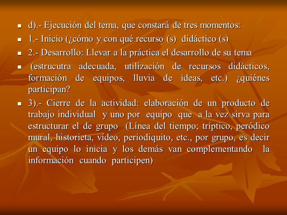 CONTENIDOS PROGRAMÁTICOS : BLOQUE I BLOQUE II BLOQUE III BLOQUE IV TRABAJO EN EQUIPO: PREVIO, DURANTE Y AL CONCLUIR TODA LA ACTIVIDAD.