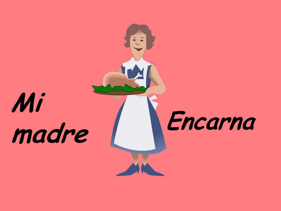 Mi madre Encarna