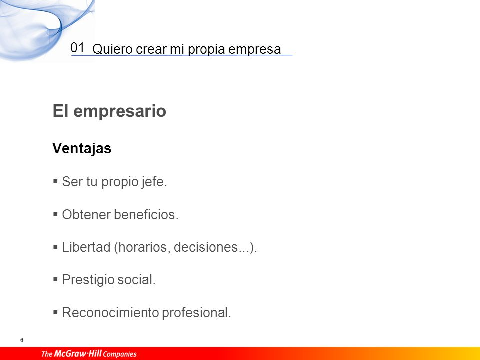 Quiero crear mi propia empresa 7 01 El empresario Desventajas Asumir riesgos.