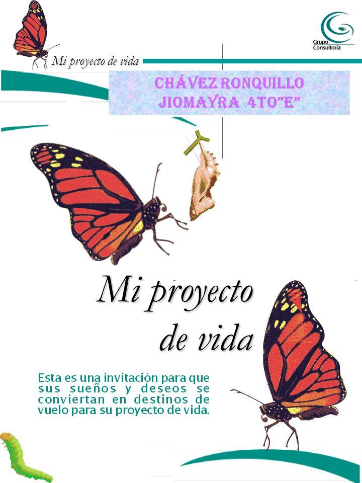 Mi proyecto de vida Chávez ronquillo jiomayra 4toE