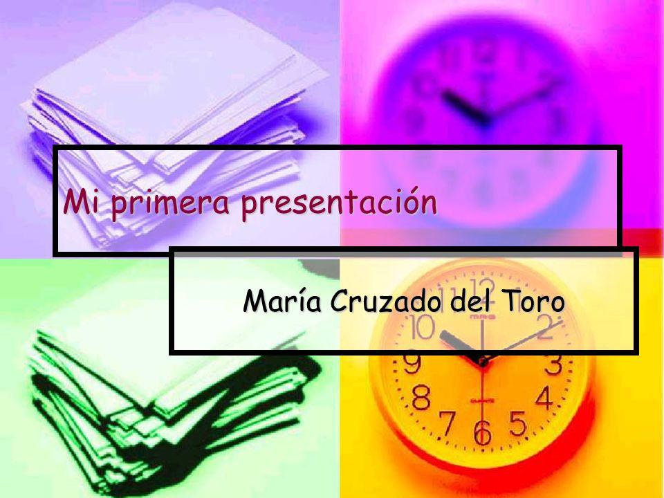 Mi primera presentación María Cruzado del Toro