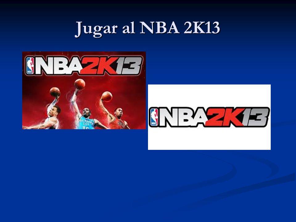 Jugar al NBA 2K13