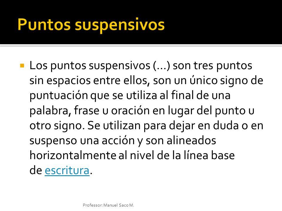 Los puntos suspensivos (…) son tres puntos sin espacios entre ellos, son un único signo de puntuación que se utiliza al final de una palabra, frase u