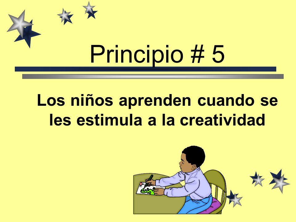 Los alumnos son desafiados a buscar las respuestas Siempre hay algo que aprender; se estimula el pensamiento) Se evita la rutina