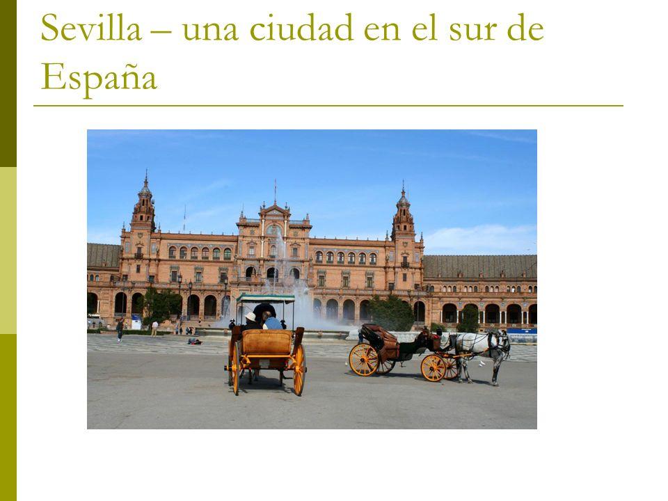 Sevilla – una ciudad en el sur de España