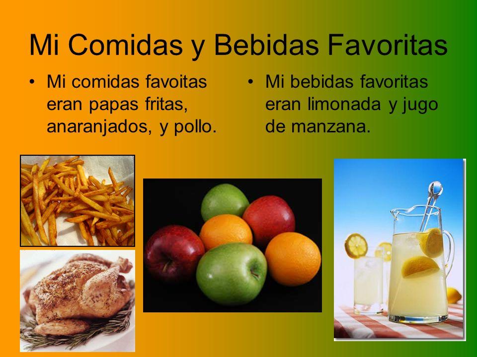 Mi Comidas y Bebidas Favoritas Mi comidas favoitas eran papas fritas, anaranjados, y pollo. Mi bebidas favoritas eran limonada y jugo de manzana.