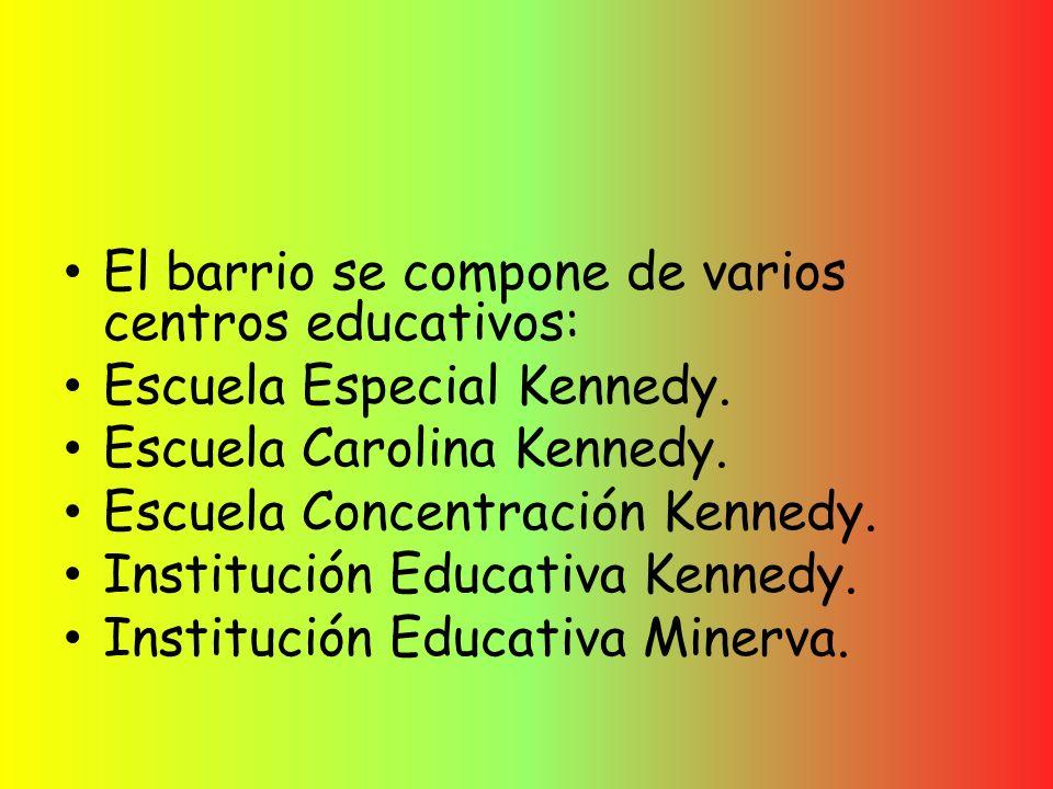 El barrio se compone de varios centros educativos: Escuela Especial Kennedy.