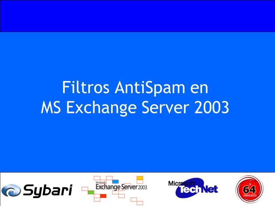Filtros AntiSpam en MS Exchange Server 2003