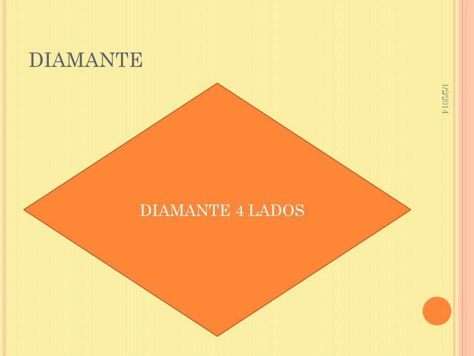 1/2/2014 DIAMANTE DIAMANTE 4 LADOS