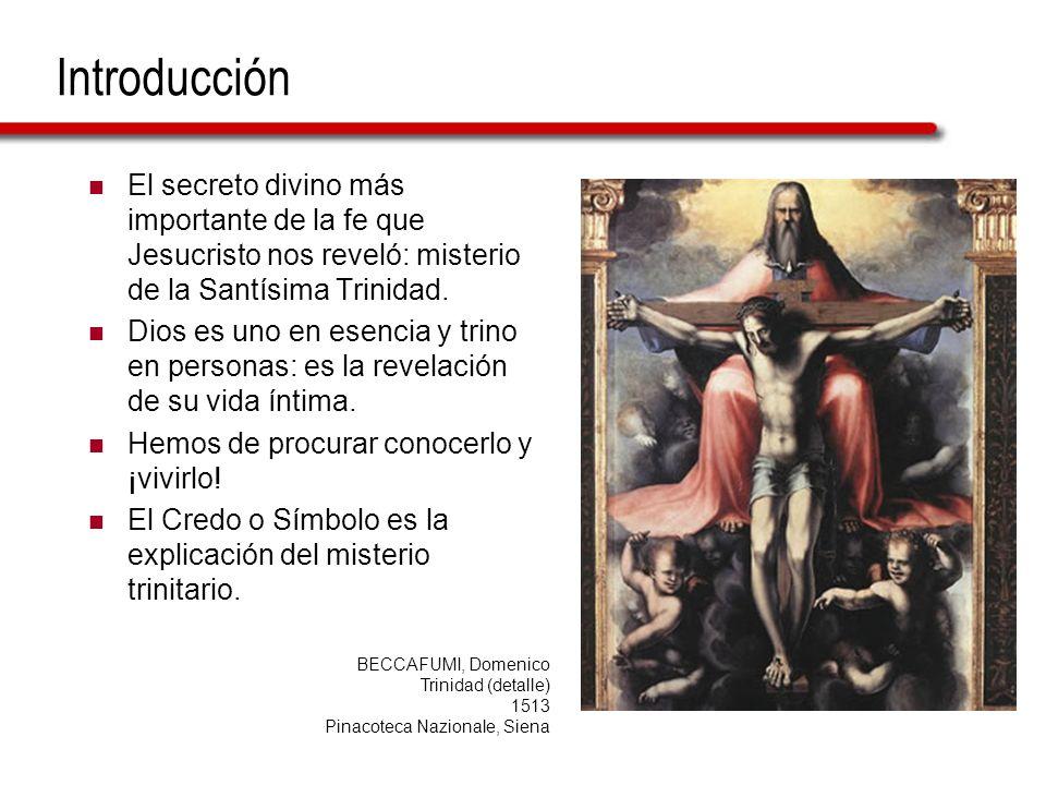 Introducción El secreto divino más importante de la fe que Jesucristo nos reveló: misterio de la Santísima Trinidad.