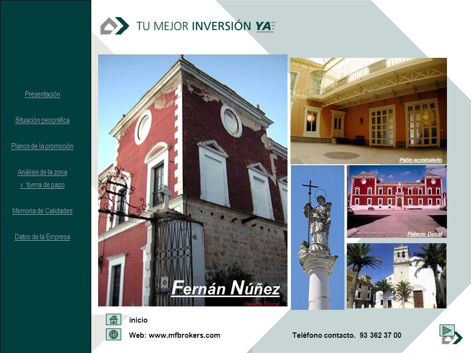 Web: www.mfbrokers.com inicio Teléfono contacto. 93 362 37 00 F ernán N úñez Palacio Ducal Patio acristalado Palacio Ducal Presentación Situación geog