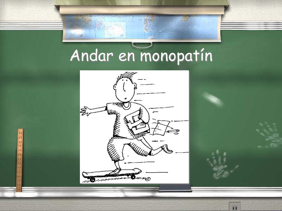 Andar en monopatín