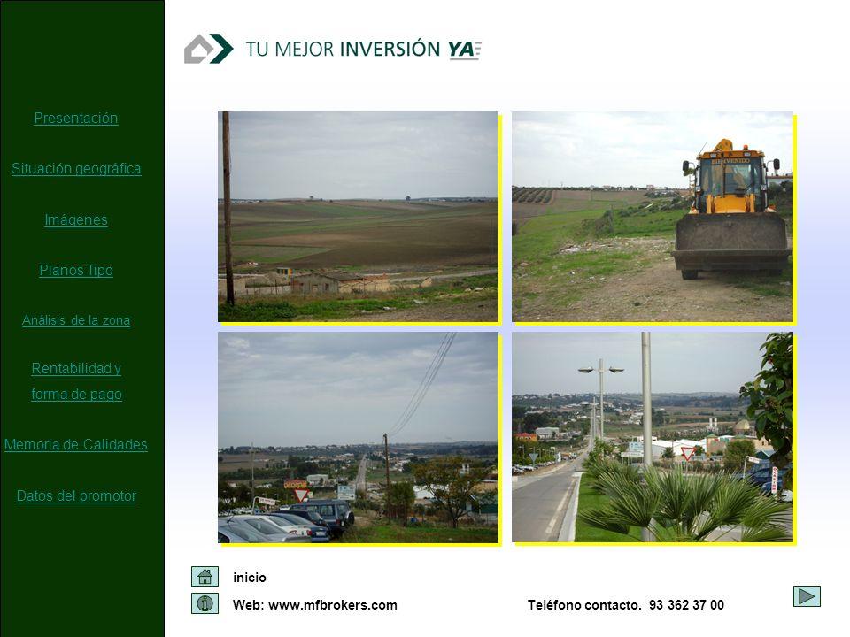 Web: www.mfbrokers.com inicio Teléfono contacto. 93 362 37 00 Presentación Situación geográfica Imágenes Planos Tipo Análisis de la zona Rentabilidad