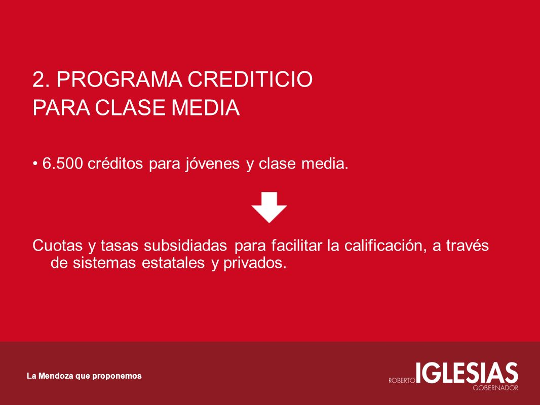 2. PROGRAMA CREDITICIO PARA CLASE MEDIA créditos para jóvenes y clase media.