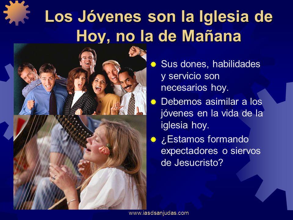 www.iasdsanjudas.com Debidamente Dirigido y Animado Participación en el Liderazgo Involucrarlos en la misión de la Iglesia. Confiar en ellos. Fortalec