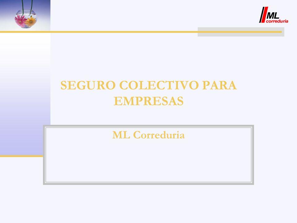 SEGURO COLECTIVO PARA EMPRESAS ML Correduria