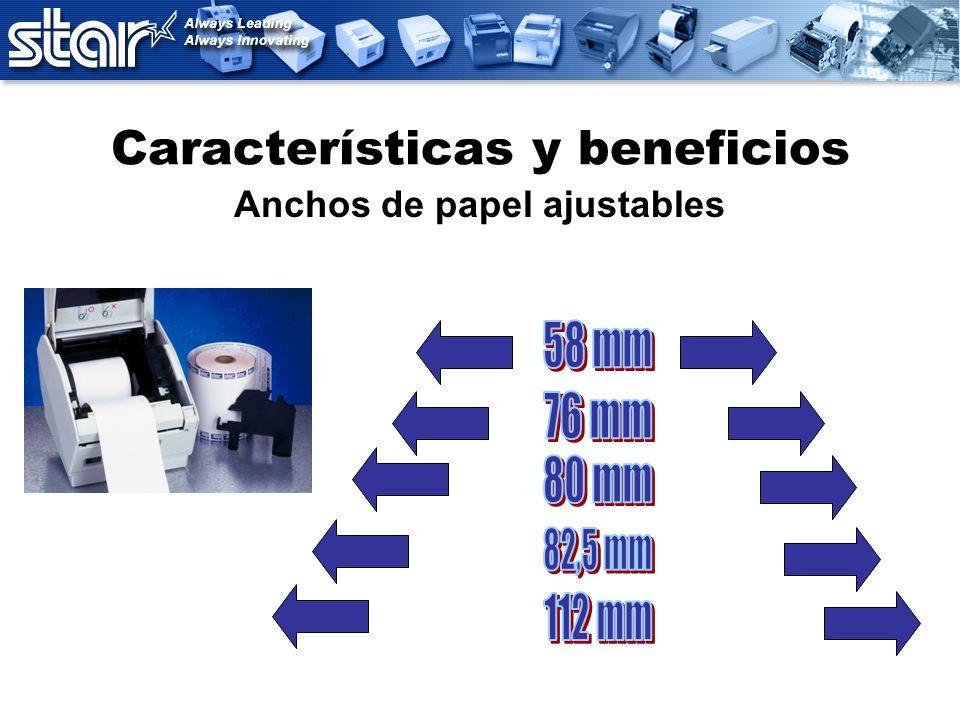 Características y beneficios Anchos de papel ajustables