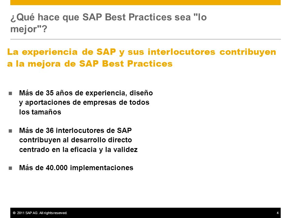 ©2011 SAP AG. All rights reserved.4 ¿Qué hace que SAP Best Practices sea