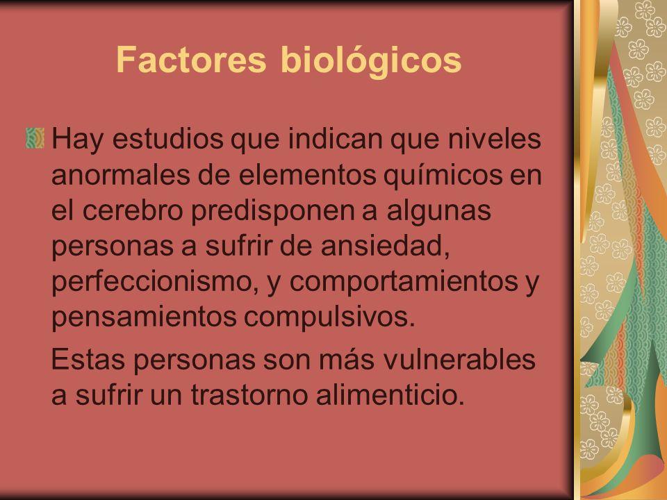 Factores biológicos Hay estudios que indican que niveles anormales de elementos químicos en el cerebro predisponen a algunas personas a sufrir de ansi