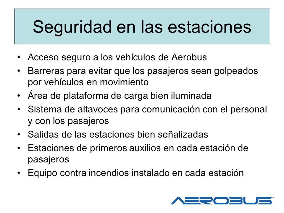 Seguridad en las estaciones Acceso seguro a los vehículos de Aerobus Barreras para evitar que los pasajeros sean golpeados por vehículos en movimiento