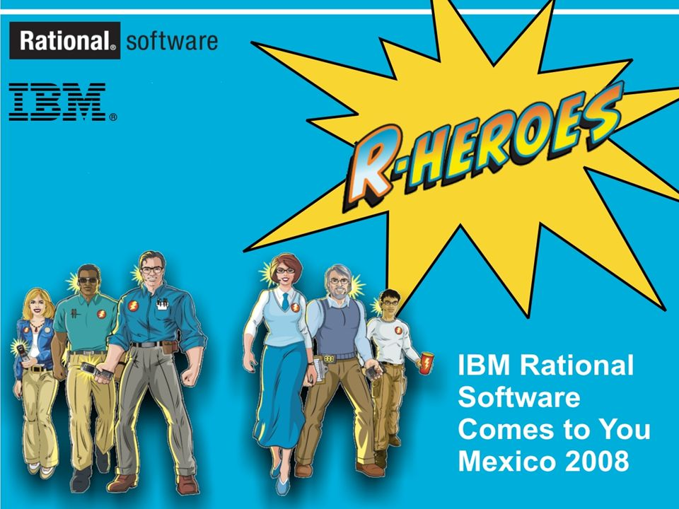 IBM Rational Software Comes to You Mexico 2008 1