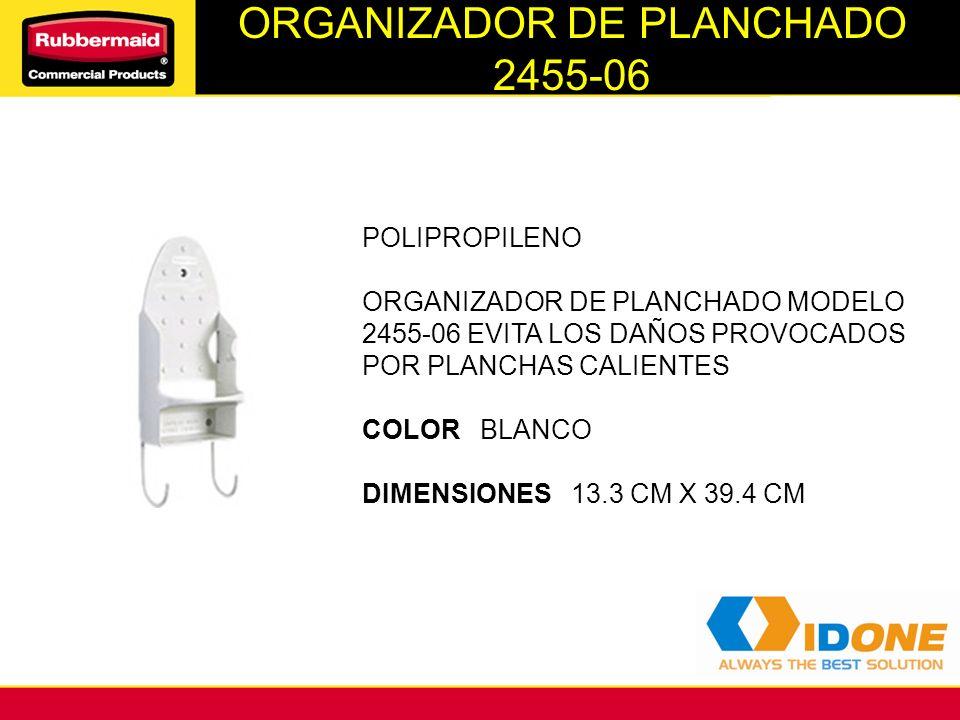 ORGANIZADOR DE PLANCHADO 2455-06 POLIPROPILENO ORGANIZADOR DE PLANCHADO MODELO 2455-06 EVITA LOS DAÑOS PROVOCADOS POR PLANCHAS CALIENTES COLOR BLANCO