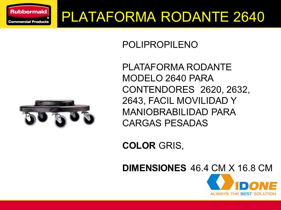 PLATAFORMA RODANTE 2640 POLIPROPILENO PLATAFORMA RODANTE MODELO 2640 PARA CONTENDORES 2620, 2632, 2643, FACIL MOVILIDAD Y MANIOBRABILIDAD PARA CARGAS