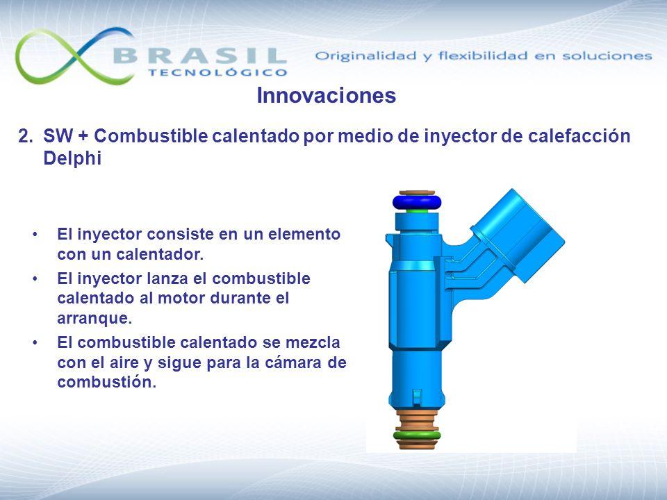 2.SW + Combustible calentado por medio de inyector de calefacción Delphi El inyector consiste en un elemento con un calentador. El inyector lanza el c