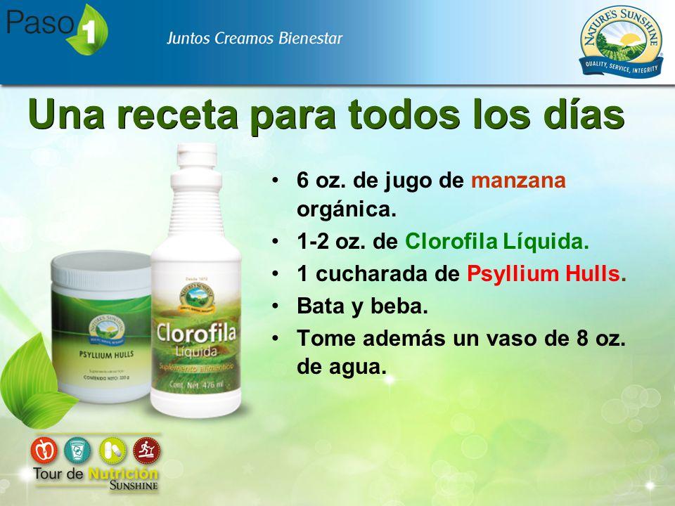 Una receta para todos los días 6 oz. de jugo de manzana orgánica. 1-2 oz. de Clorofila Líquida. 1 cucharada de Psyllium Hulls. Bata y beba. Tome ademá