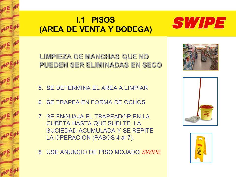 I.5 AREA DE COMIDA RAPIDA LIMPIEZA DE HORNOS DE MICRO ONDAS SE PROCEDE A LIMPIAR EL EXTERIOR: SE APLICASWIPESE APLICA SWIPE EN DILUCION LIVIANA SE RECOGE LA HUMEDADSE RECOGE LA HUMEDAD CON TOALLITA SWIPE SE SECASE SECA CON PAPEL TOALLA EN ROLLO NATURAL, DEJANDO UN ACABADO ESPEJO.