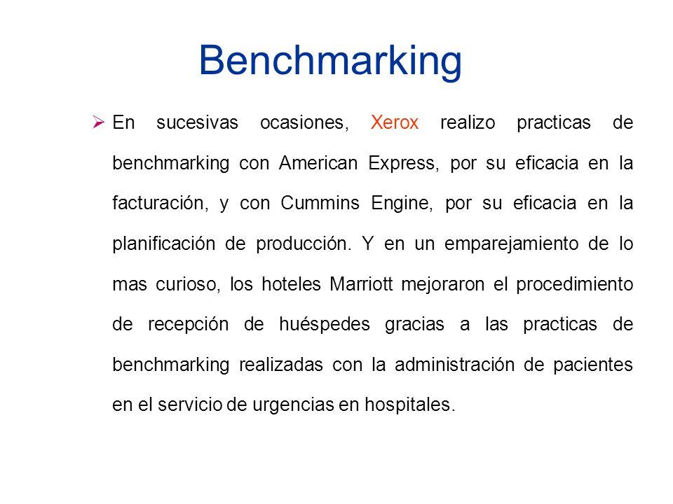 Benchmarking En sucesivas ocasiones, Xerox realizo practicas de benchmarking con American Express, por su eficacia en la facturación, y con Cummins En