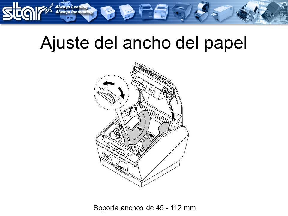 Ajuste del ancho del papel Soporta anchos de 45 - 112 mm