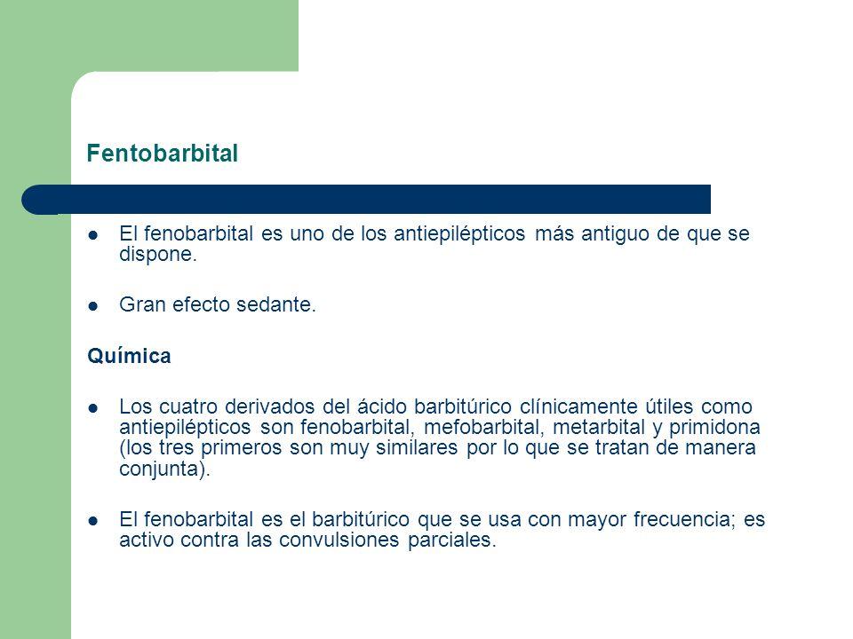 Fentobarbital El fenobarbital es uno de los antiepilépticos más antiguo de que se dispone. Gran efecto sedante. Química Los cuatro derivados del ácido