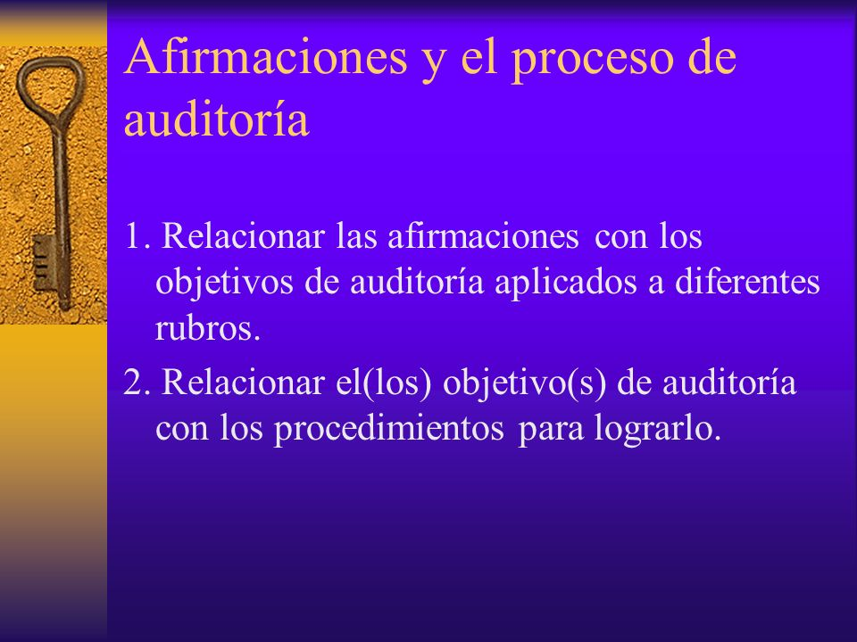 Afirmaciones y el proceso de auditoría 1.