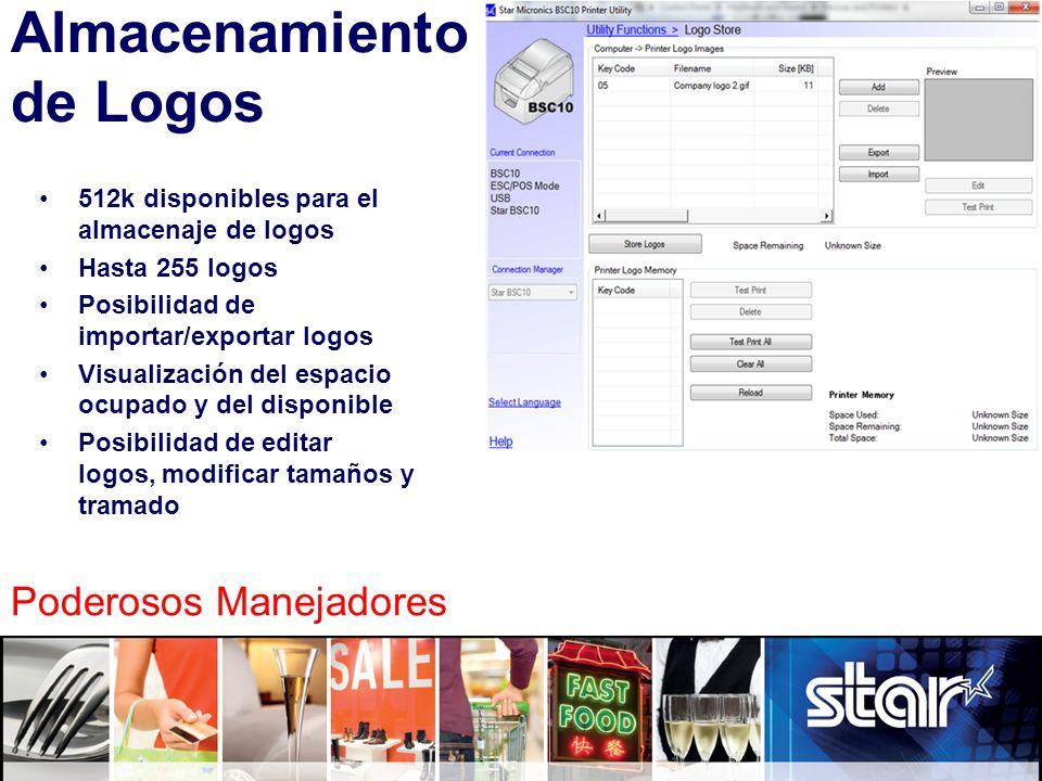 Almacenamiento de Logos 512k disponibles para el almacenaje de logos Hasta 255 logos Posibilidad de importar/exportar logos Visualización del espacio