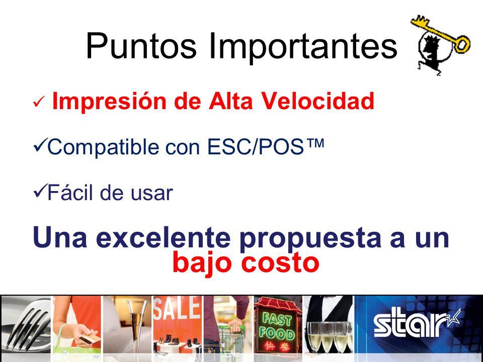Puntos Importantes Impresión de Alta Velocidad Compatible con ESC/POS Fácil de usar Una excelente propuesta a un bajo costo