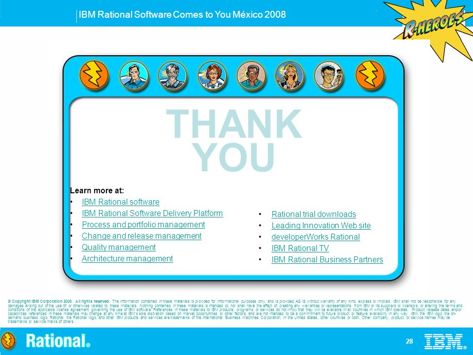IBM Rational Software Comes to You México © Copyright IBM Corporation 2008.
