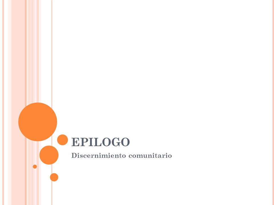 EPILOGO Discernimiento comunitario
