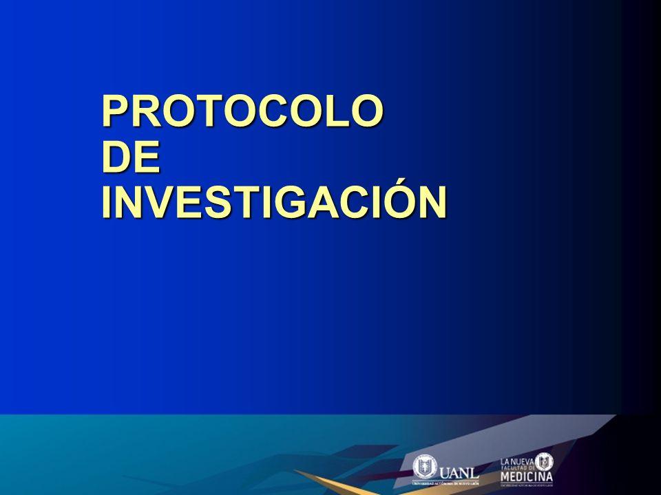 Protocolo de Investigación Descripción por escrito de un plan de estudio detallado.